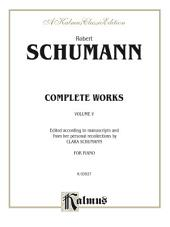 Complete Works, Volume V: For Piano