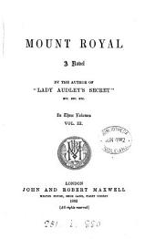 Mount Royal, by the author of 'Lady Audley's secret'.