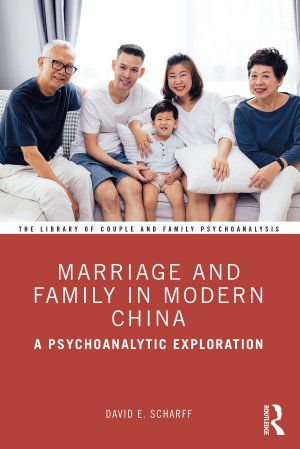 Marriage and Family in Modern China PDF