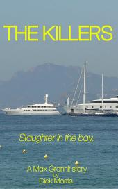 The Killers: The Max Grannit Adventures Book 2
