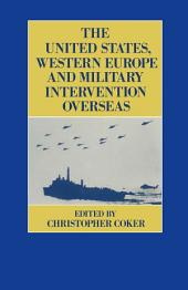 United States, Western Europe and Military Intervention Overseas
