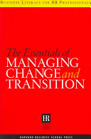 The Essentials of Managing Change and Transition PDF