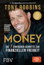 Money: Die 7 einfachen Schritte zur finanziellen Freiheit, Ausgabe 4