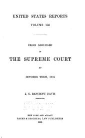 United States Reports: Cases Adjudged in the Supreme Court, Volume 156