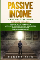 Passive Income Ideas and Strategies