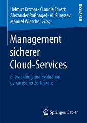 Management sicherer Cloud-Services: Entwicklung und Evaluation dynamischer Zertifikate