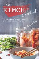 The Kimchi Cookbook PDF