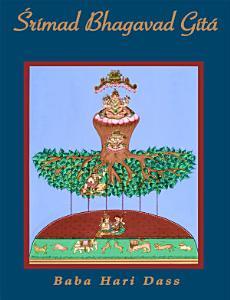 Srimad Bhagavad Gita: Volume 3 Book