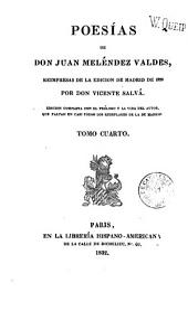 Poesías de don Juan Meléndez Valdes: Volumen 1