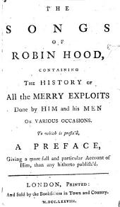 The whole life and merry exploits of bold Robin Hood, etc