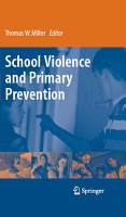 School Violence and Primary Prevention PDF