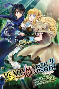 Death March to the Parallel World Rhapsody  Vol  9  manga  Book