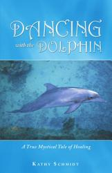 Dancing With the Dolphin PDF