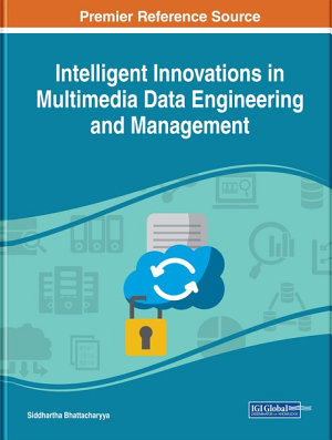 Intelligent Innovations in Multimedia Data Engineering and Management PDF