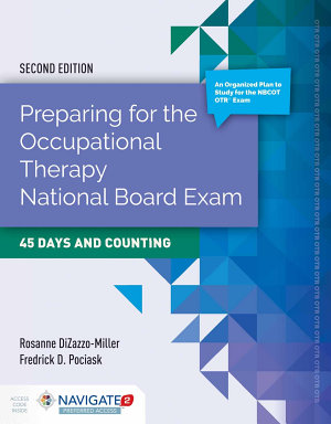 Preparing for the Occupational Therapy National Board Exam  45 Days and Counting PDF