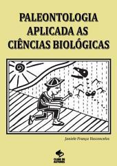 Paleontologia Aplicada As Ciências Biológicas