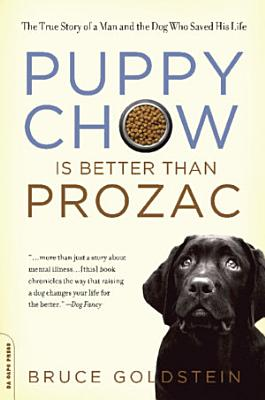 Puppy Chow Is Better Than Prozac