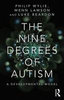 The Nine Degrees of Autism PDF