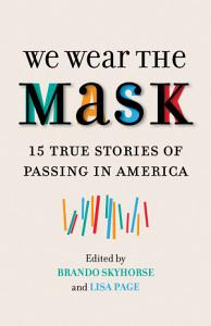 We Wear the Mask Book