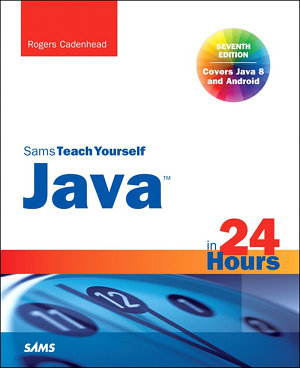 Java in 24 Hours  Sams Teach Yourself  Covering Java 8  PDF