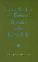 Literary Structure and Rhetorical Strategies in the Hebrew Bible Book