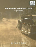 The Kennet and Avon Canal in Pictures