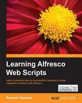 Learning Alfresco Web Scripts