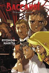 Baccano!, Vol. 2 (light novel): 1931 The Grand Punk Railroad: Local