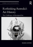 Rethinking Australia's Art History