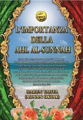 L'IMPORTANZA DELLA AHL AL-SUNNAH