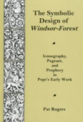 Download The Symbolic Design of Windsor Forest Book