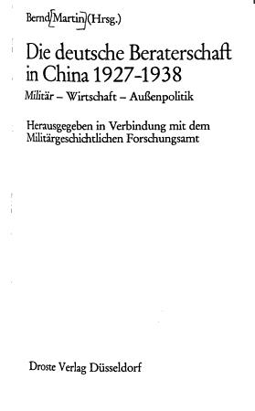 Die Deutsche Beraterschaft in China 1927 1938 PDF