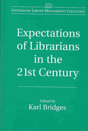 Expectations of Librarians in the 21st Century PDF