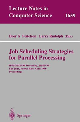 Job Scheduling Strategies for Parallel Processing