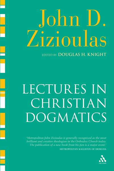 Lectures in Christian Dogmatics PDF