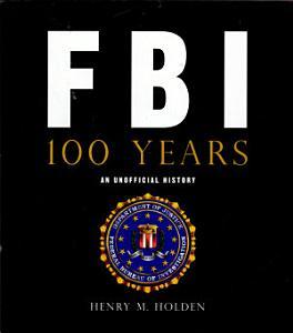 FBI 100 Years Book