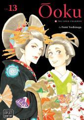 Ôoku: The Inner Chambers: Volume 13