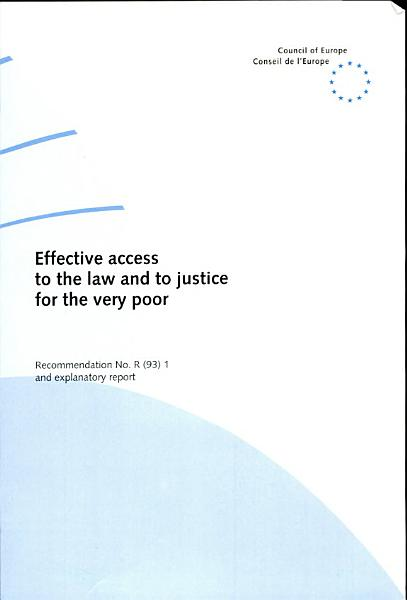 Effective Access to the Law and to Justice for the Very Poor