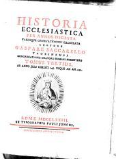 Historia Ecclesiastica: Per Annos Digesta Variisque Observationibus Illustrata. Ab Anno Jesu Christi 145. Usque Ad An. 252, Volume 3