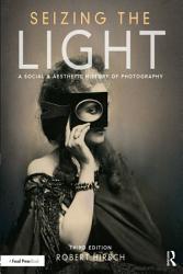 Seizing The Light Book PDF