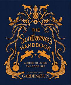 The Southerner s Handbook Book