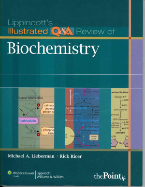 Lippincott s Illustrated Q A Review of Biochemistry