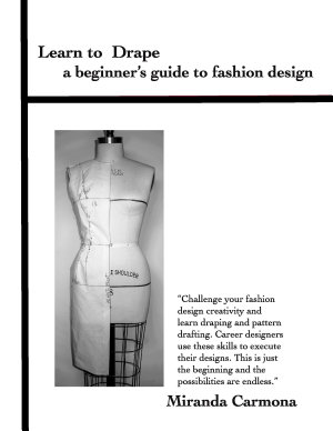 Learn to Drape a beginner s guide to fashion design