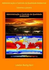 Administração E Controle Da Qualidade Ambiental