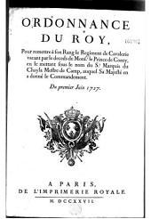 Ordonnance... pour remettre à son rang le régiment de cavalerie vacant par le deceds de Monsr le prince de Conty, en le mettant sous le nom du Sr marquis du Chayla, mestre de camp, auquel Sa Majesté en a donné le commandement. Du 1er juin 1727