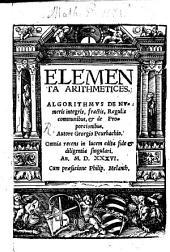 Elementa Geometriae Ex Evclide: Arithmeticae Practicae