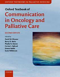Oxford Textbook of Communication in Oncology and Palliative Care PDF