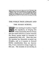 The public free library and the board school