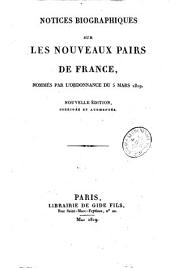 Notices biographiques sur les nouveaux Pairs de France: nommés par l'ordonnance du 5 mars 1819