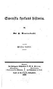 Swenska kyrkans historia: Volym 1